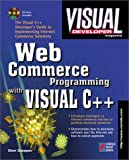 Visual Developer Web Commerce Programming With Visual C++
