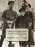 The Kitchen Boy (1587244578) by Robert Alexander