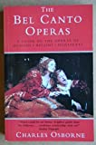 The Bel Canto Operas (0413686507) by Osborne, Charles