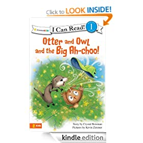 Otter and Owl and the Big Ah-choo! (I Can Read! / Otter and Owl Series)