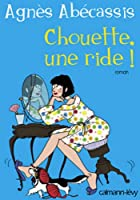 Chouette une ride ! (Litt�rature Fran�aise)