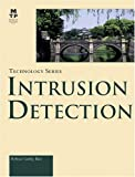 img - for By Rebecca Gurley Bace - Intrusion Detection: 1st (first) Edition book / textbook / text book