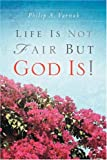 img - for Life Is Not Fair book / textbook / text book