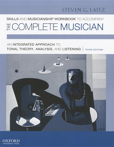 Skills and Musicianship Workbook to Accompany The Complete Musician: Workbook 2