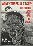 img - for Adventures in Taste: The Wine and Folk Food of Spain book / textbook / text book