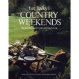 Lee Bailey's Country Weekends ~ Joshua Greene