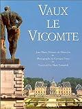 Vaux le Vicomte (anglais) (286656149X) by Pérouse de Montclos, Jean-Marie