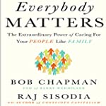 Everybody Matters: The Extraordinary...