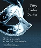Fifty Shades Darker: Book Two of the Fifty Shades Trilogy by James, E L (Unabridged Edition) [AudioCD(2012)]