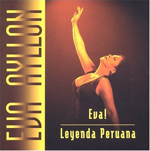 Eva Ayllon - Eva! Leyenda Peruana - Zortam Music