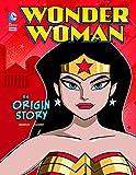 Wonder Woman: An Origin Story (DC Super Heroes Origins)