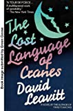 The Lost Language of Cranes (0140093907) by Leavitt, David