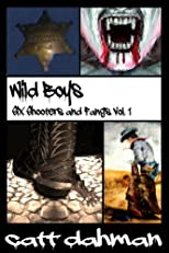 Wild Boys (Six Shooters and Fangs)