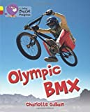 img - for Collins Big Cat Progress - Olympic BMX: Band 03 Yellow/Band 14 Ruby by Charlotte Guillain (2012-01-04) book / textbook / text book