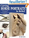 Carving Horse Portraits in Relief: Pa...