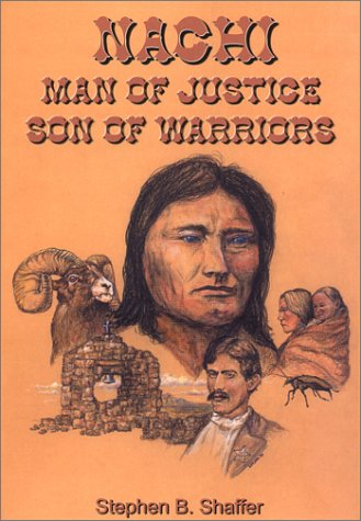 Nachi, Man of Justice Son of Warriors, STEPHEN B. SHAFFER