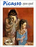 Picasso 1900-1906: Les Annees De Formation, Le Prefauvisme, La Periode Bleue, La Periode Rose, Le Classicisme Rose, Le Precubisme (Catalogues raisonnes) (French Edition) (2825800252) by Daix, Pierre