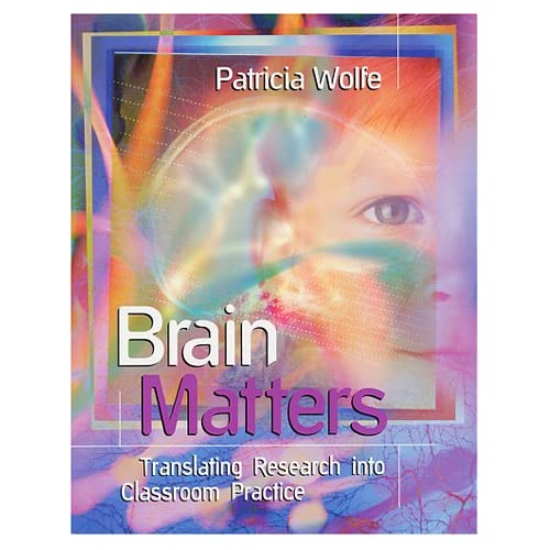 Book Review: Brain Matters: Translating Research into Classroom Practice
