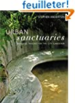 Urban Sanctuaries: Peaceful Havens fo...
