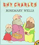Shy Charles (Picture Puffins) (0140545379) by Wells, Rosemary