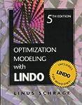 Optimization Modeling With LINDO