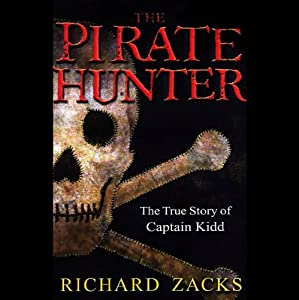 The Pirate Hunter | [Richard Zacks]