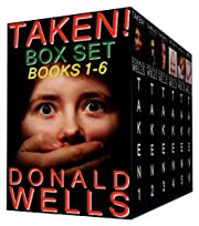 Taken! Box Set - Books 1-6