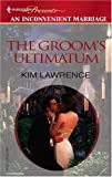 The Groom's Ultimatum