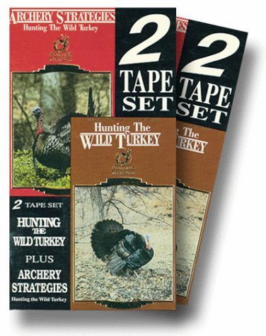 Hunting Wild Turkey & Archery Strategies [VHS]