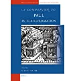 img - for A Companion to Paul in the Reformation. BRILL. 2009. book / textbook / text book