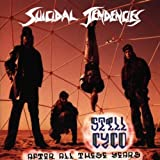 """Still Cyco After All These Yearsvon """"Suicidal Tendencies"""""""