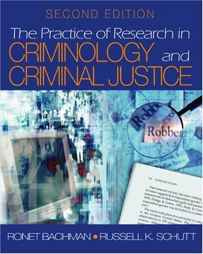 The Practice of Research in Criminology and Criminal Justice (Practice of Research in Criminology & Criminal Justice