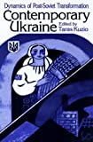 img - for Contemporary Ukraine: Dynamics of Post-Soviet Transformation book / textbook / text book
