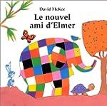 Le Nouvel Ami d'Elmer