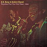 echange, troc B.B. King & Bobby Bland - Together For The First Time