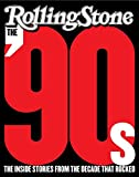 img - for The '90s: The Inside Stories from the Decade That Rocked book / textbook / text book