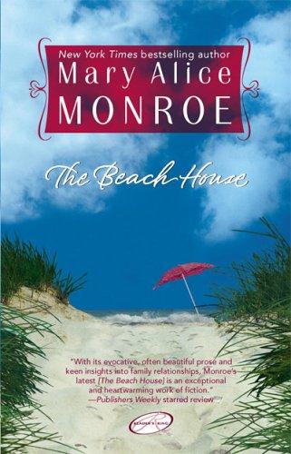 The Beach House, Mary Alice Monroe