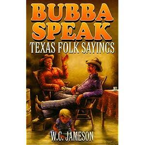 speak  texas folk sayings