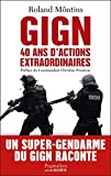 GIGN: 40 ans d'actions extraordinaires