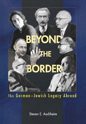 Beyond the Border: The German-Jewish Legacy Abroad