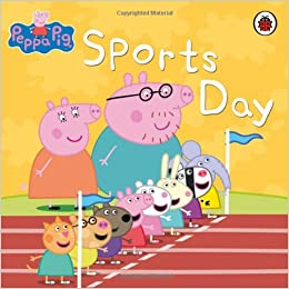 peppa pig: sports day: Ladybird: 9781846469503: Amazon.com: Books