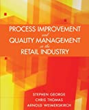 img - for Process Improvement and Quality Management in the Retail Industry book / textbook / text book