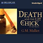 Death and the Lit Chick: A St. Just Mystery, Book 2 (       UNABRIDGED) by G. M. Malliet Narrated by Davina Porter