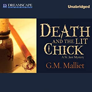 Death and the Lit Chick: A St. Just Mystery, Book 2 | [G. M. Malliet]