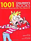 """1001 Children's Books You Must Read Before You Grow Up"" av Julia Eccleshare"