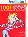1001 Children's Books: You Must Read...