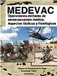 MEDEVAC: Operaciones militares de Aer...