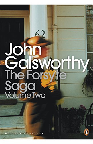 The Forsyte Saga Vol 2: The White Monkey, The Silver Spoon, Swan Song