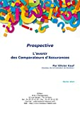 L'avenir des Comparateurs d'Assurances (Prospective)...