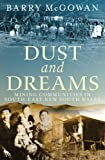 Dust and Dreams: Mining Communities in South-east New South Wales Barry McGowan